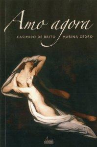 Amo Agora Marina Cedro and Casimiro de Brito Poetry